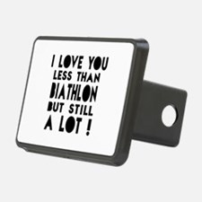 I Love You Less Than Biath Hitch Cover
