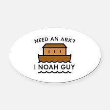 Need An Ark? Oval Car Magnet