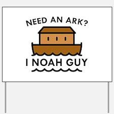 Need An Ark? Yard Sign