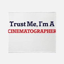 Trust me, I'm a Cinematographer Throw Blanket