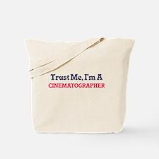 Trust me, I'm a Cinematographer Tote Bag