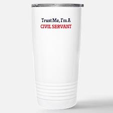 Trust me, I'm a Civil S Thermos Mug