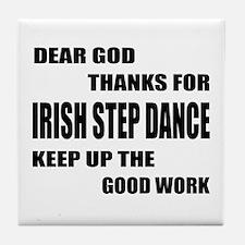 Some Learn Irish Step dance Tile Coaster