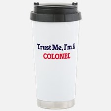 Trust me, I'm a Colonel Stainless Steel Travel Mug