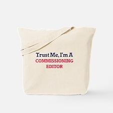 Trust me, I'm a Commissioning Editor Tote Bag