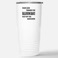 Some Learn Ballroom dan Stainless Steel Travel Mug