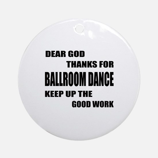 Some Learn Ballroom dance Round Ornament