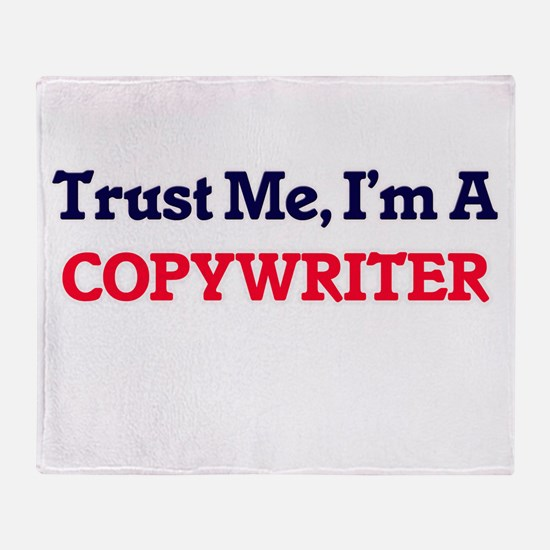 Trust me, I'm a Copywriter Throw Blanket