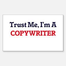Trust me, I'm a Copywriter Decal