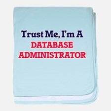Trust me, I'm a Database Administrato baby blanket
