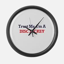 Trust me, I'm a Disc Jockey Large Wall Clock