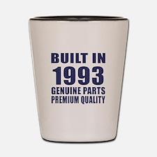 Built In 1993 Shot Glass