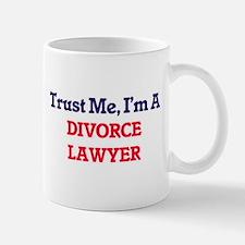 Trust me, I'm a Divorce Lawyer Mugs