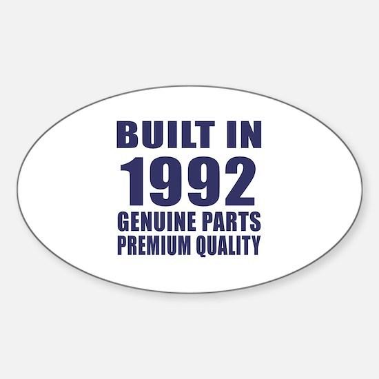 Built In 1992 Sticker (Oval)