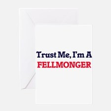 Trust me, I'm a Fellmonger Greeting Cards