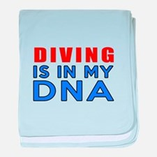 Diving Is In My DNA baby blanket