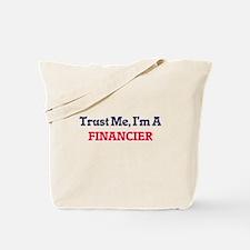 Trust me, I'm a Financier Tote Bag