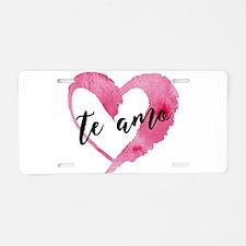 I Love You - Spanish Aluminum License Plate