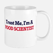 Trust me, I'm a Food Scientist Mugs