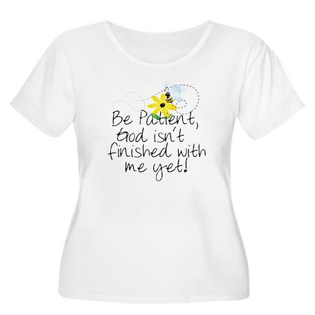 Be Patient Women's Plus Size Scoop Neck T-Shirt