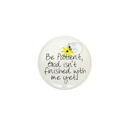 Be Patient Mini Button (10 pack)
