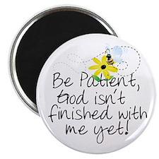 "Be Patient 2.25"" Magnet (10 pack)"