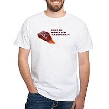 Bring Me Turkey Leg! Shirt