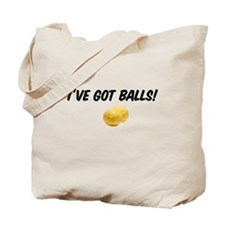 I've got balls! Tote Bag