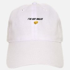 I've got balls! Baseball Baseball Cap