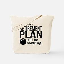Retirement Plan Bowling Tote Bag