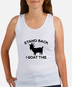 I Goat This Women's Tank Top