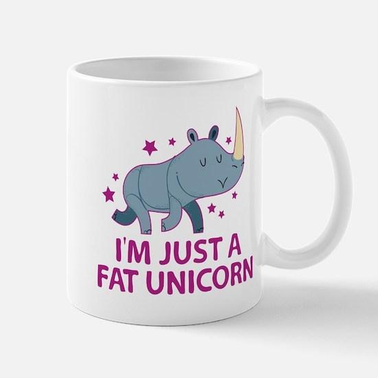 I'm Just A Fat Unicorn Mug
