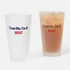 Trust me, I'm a Host Drinking Glass