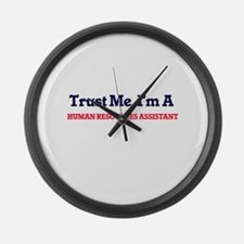 Trust me, I'm a Human Resources A Large Wall Clock