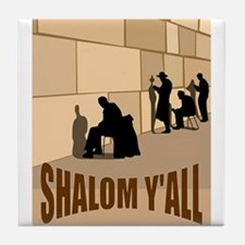 SHALOM Y'ALL Tile Coaster