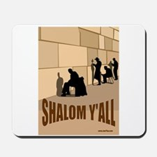 SHALOM Y'ALL Mousepad