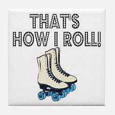 ROLLer skating Tile Coaster