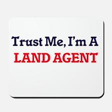 Trust me, I'm a Land Agent Mousepad