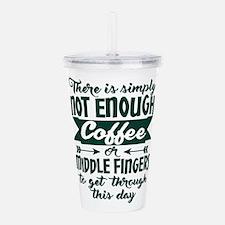 Coffee Humor Typograph Acrylic Double-wall Tumbler