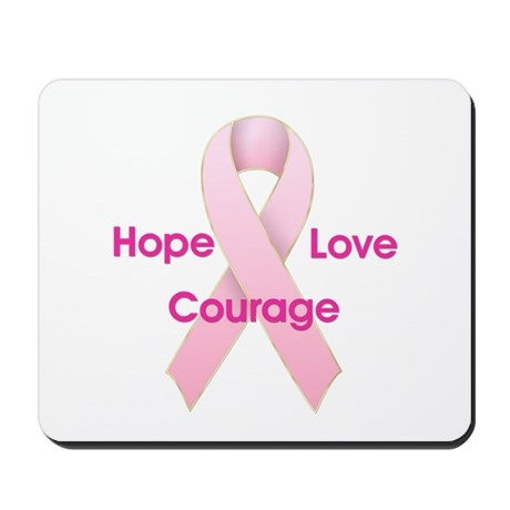 Hope Love Courage Mousepad