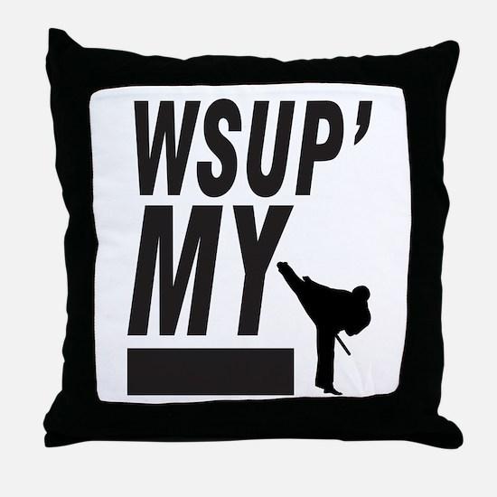 Wsup my ninja Throw Pillow