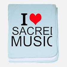 I Love Sacred Music baby blanket