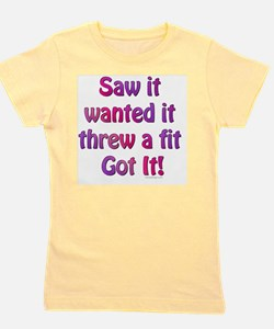 Saw it, Wanted it Girl's Tee