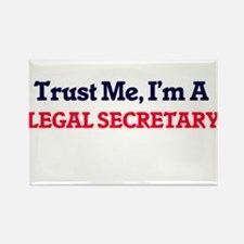 Trust me, I'm a Legal Secretary Magnets