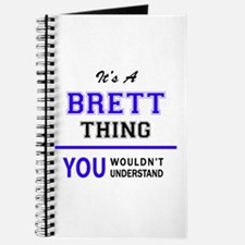 It's BRETT thing, you wouldn't understand Journal