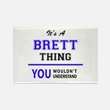 It's BRETT thing, you wouldn't understand Magnets