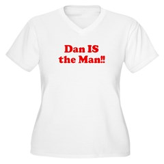 Dan IS the Man!! T-Shirt