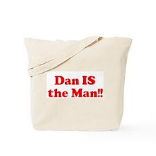 Dan IS  the Man!! Tote Bag