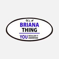 It's BRIANA thing, you wouldn't understand Patch