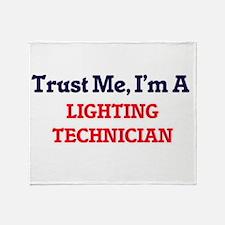 Trust me, I'm a Lighting Technician Throw Blanket